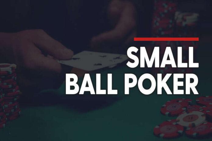 Lối chơi Small ball trong poker