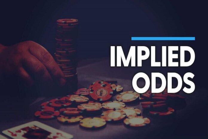 Implied Odds: Đánh Giá Lợi Nhuận Tiềm Ẩn Trong Poker